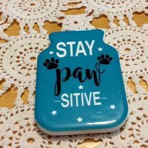 Stay Paw-sitive cute fridge magnet